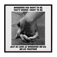 "MT-""Wherever you want..."" Tile"