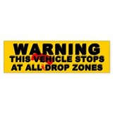 Warning ... Drop Zones Bumper Car Sticker