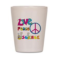 Love Peace Science Shot Glass
