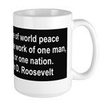 FDR on Peace Large Mug