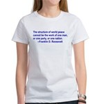 FDR on Peace Women's T-Shirt