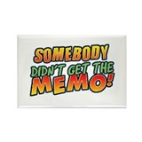 Didn't Get Memo Rectangle Magnet (100 pack)