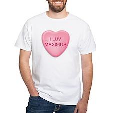 I Luv MAXIMUS Candy Heart Shirt