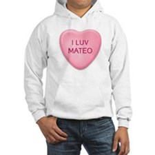 I Luv MATEO Candy Heart Hoodie