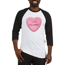 I Luv LELAND Candy Heart Baseball Jersey