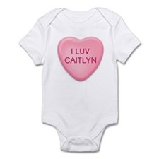 I Luv CAITLYN Candy Heart Infant Bodysuit