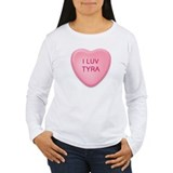 I Luv TYRA Candy Heart T-Shirt