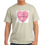 I Luv THERESA Candy Heart Ash Grey T-Shirt