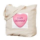 I Luv DEANNA Candy Heart Tote Bag