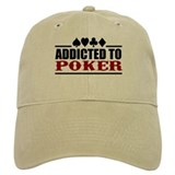 Addicted to Poker Baseball Cap
