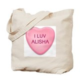 I Luv ALISHA Candy Heart Tote Bag
