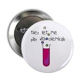 "Play with Chemicals 2.25"" Button"