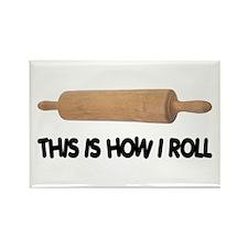 How I Roll Baker's Rectangle Magnet