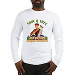 Save A Tree! Long Sleeve T-Shirt