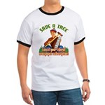Save A Tree! Ringer T