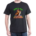 Save A Tree! Dark T-Shirt