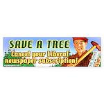 Save A Tree! Bumper Sticker