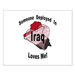 Someone deployed in Iraq loves me! Small Poster