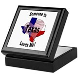 Someone in TEXAS loves me! Keepsake Box