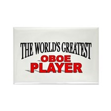"""The World's Greatest Oboe Player"" Rectangle Magne"