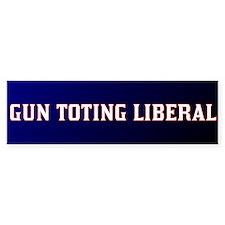 Gun Toting Liberal (Bumper)