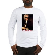 I'll Be Bach Long Sleeve T-Shirt