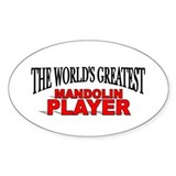 """The World's Greatest Mandolin Player"" Decal"