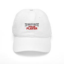 """The World's Greatest Violin Player"" Baseball Cap"