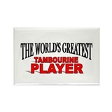 """The World's Greatest Tambourine Player"" Rectangle"