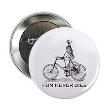 "Fun Never Dies - Cycling 2.25"" Button"