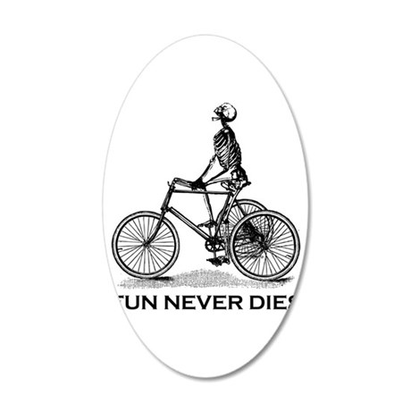 Fun Never Dies - Cycling 20x12 Oval Wall Decal