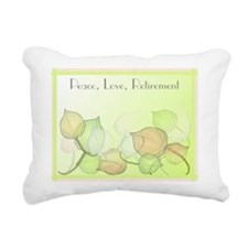 Peace Love Retirement Rectangular Canvas Pillow