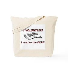 I Volunteer  Tote Bag