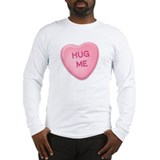 Hug Me Candy Heart Long Sleeve T-Shirt