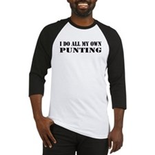 I Do All My Own Punting Baseball Jersey