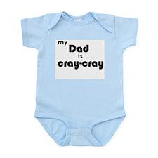 My Dad is Cray-Cray Body Suit