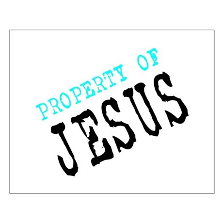 Property of Jesus Small Poster