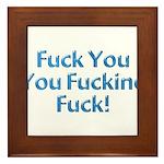 Fuck You Framed Tile