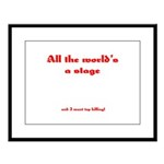 World's a Stage Large Framed Print