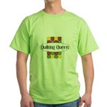 Quilting Queen Green T-Shirt