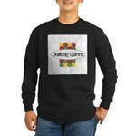 Quilting Queen Long Sleeve Dark T-Shirt