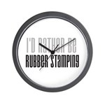 Rather Be Rubber Stamping Wall Clock