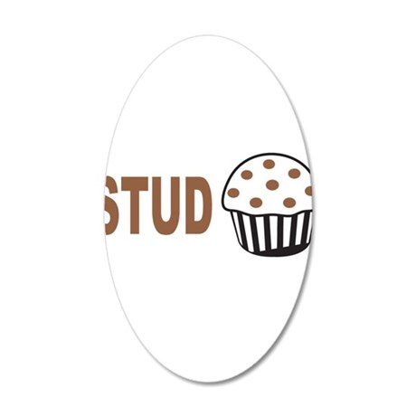 Stud Muffin 35x21 Oval Wall Decal