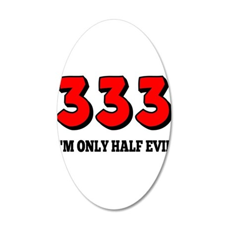 333 Half Evil 35x21 Oval Wall Decal