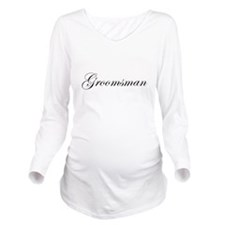 Groomsman.png Long Sleeve Maternity T-Shirt