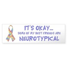 Neurotypical Friends Bumper Bumper Sticker