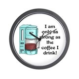 STRONG AS MY COFFEE.. Wall Clock