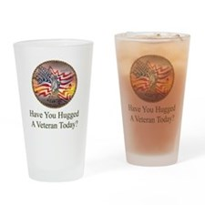 Have You Hugged A Veteran Today Drinking Glass