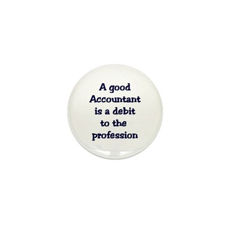 A good accountant Mini Button