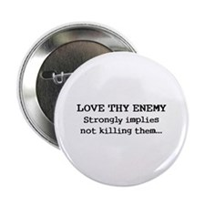 "Love Thy Enemy? 2.25"" Button (100 pack)"